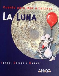 La Luna: libro para leer a oscuras